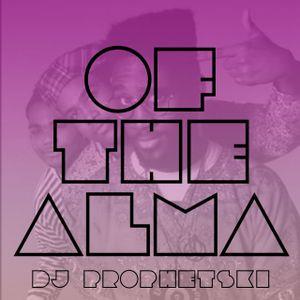 Of The Alma - DJ Prophetski