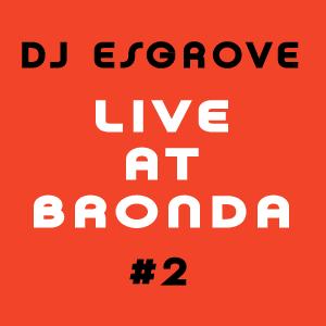 Live at Bronda 5.8.2016 #2