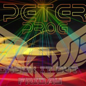 Check It Out with Dj PeterProg Friday 1st September 2017