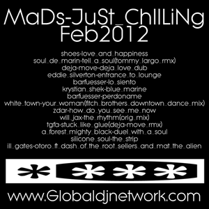 MaDs-JuSt_ChIlLiNg-Feb2012