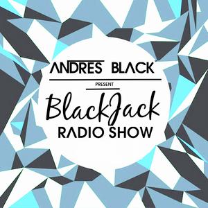 Andres Black - Black Jack Radio Show #11 w/ Joris Taylor, The Chainsmokers, Capital Cities & More