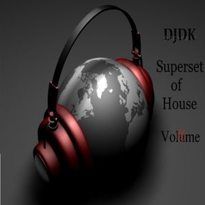 DJDK - House Mix Vol.6 [Superset of House House Style]