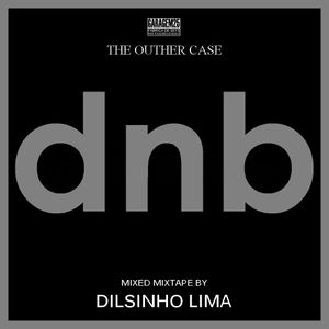 Drum and Bass Mixtape (The Outher Case Set1)