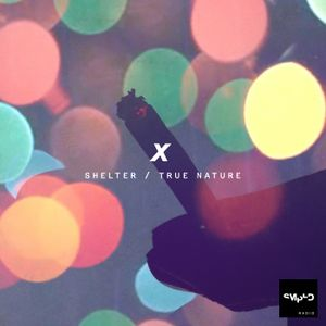 Sampled Radio 10: SHELTER & True Nature