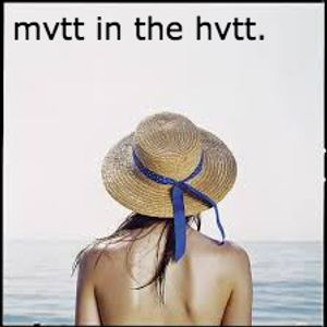 mvtt in the hvtt