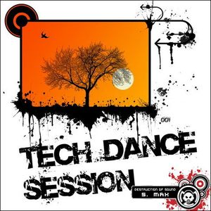 BLAST FROM THE PAST! >>>Destruction Of Sound - Tech Dance Session [Mixed by Verjo]