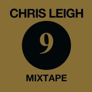 Chris Leigh Mixtape Vol. 9