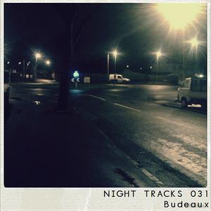 Night Tracks 031: Budeaux