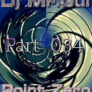 Point Zero 34 1st Hour (Dj Mr.Gui)