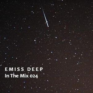 Emiss Deep  @  In The Mix, Podcast 024 - Febrero  2011