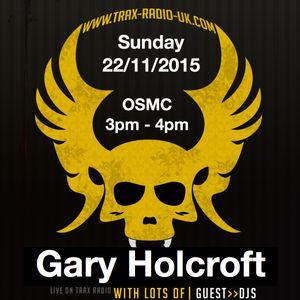 DJ Dilemma - Gary Holcroft Trax Radio Live 22112015