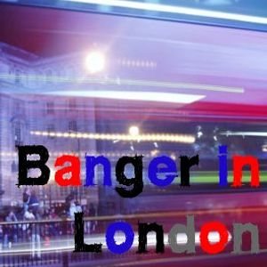 Banger in London - Episode 08