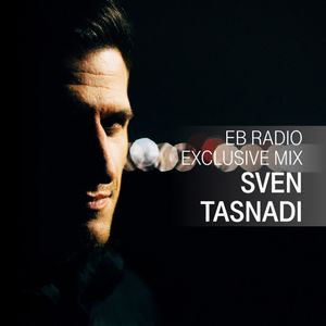 DJ MIX: SVEN TASNADI by TELEKOM ELECTRONIC BEATS | Mixcloud