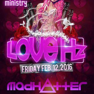 Ministry & Neon Houston Present: Love Hz Ft. MADHATTER | 2-12-2016