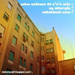 MTM episode 33 (drum & bass mix) by allergic