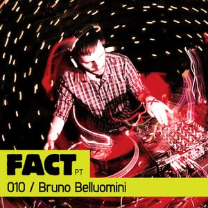 FACT PT Mix 010: Bruno Belluomini