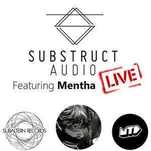 Mentha Substruct Audio Mix Live