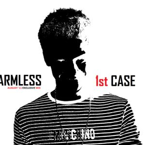 Armless - The 1st Case EXCLUSIVE (Mix August 11)