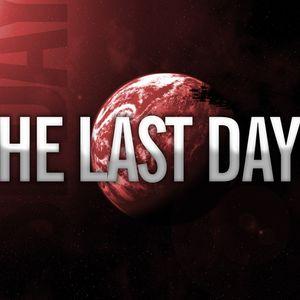 The Last Days (Part 3 - Rapture)