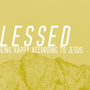 Blessed Pt. 3 - Unexpected Grace in an Unexpected Place