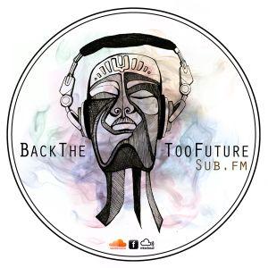 BackTheTooFuture on Sub FM 10th November 2012