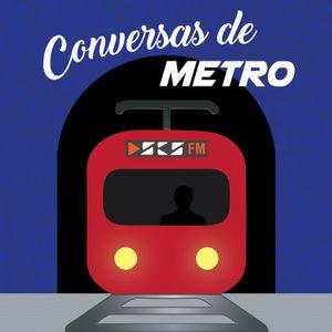 Conversas de Metro - Episódio 5