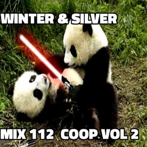 Winter & Silver - Mix 112 (May 2017)  Co-op Mix Volume 2 ;)