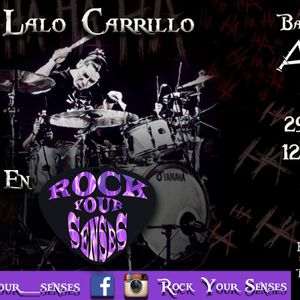 Lalo Carrillo en Rock Your Senses