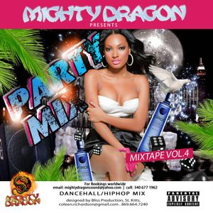 Mighty Dragon Sound -Presents Party Mix Vol 4