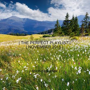 The Perfect Playlist - November 2015