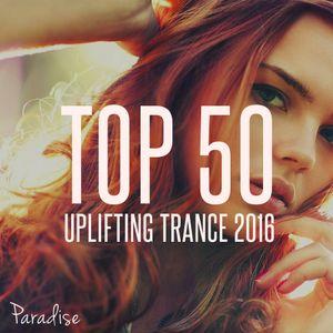PARADISE - TOP 50 UPLIFTING TRANCE 2016