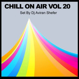 Chill On Air Vol 20