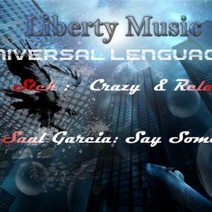 Universal Lenguage 006 Stek-Crazy & Relax & DJ Saul Garcia-Say Something