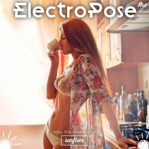 ElectroPose (deep house) #50 By Ianflors
