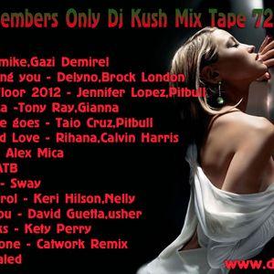 Club Members Only Dj Kush Mix Tape 72