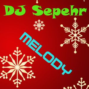 DJ Sepehr - Melody
