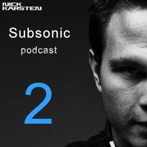 Subsonic Podcast 002 by Nick Karsten