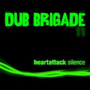 Dub Brigade episode 11 - Heart Attack