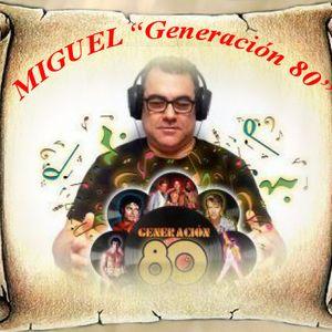GENERACIÓN 80 - 66 VERSIONANDO LOS 80 - 2ª PARTE