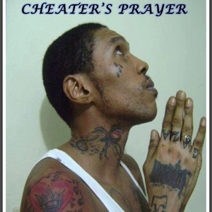 CHEATER'S PRAYER
