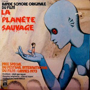 La Planete Sauvage  / Alain Goraguer