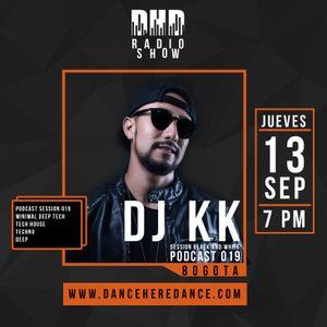 Dj KK - Dance Here Dance Podcast Session 019