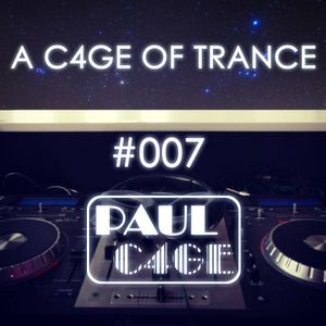 A C4GE OF TRANCE 007
