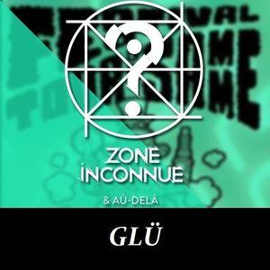 Concert GLÜ @ Festival Tour de Samme 2015 (Zone Inconnue Radio Show)