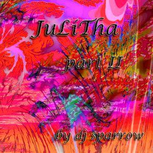 mix by dj sparrow - JuLiTha partII
