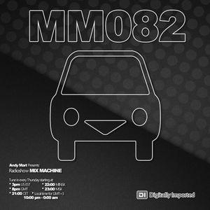Andy Mart - Mix Machine@DI.FM 082