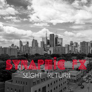 Synaptic FX - Slight Return