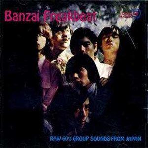 Banzai Freakbeat | Japanese 60s