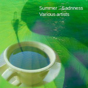 Summer Sadnness