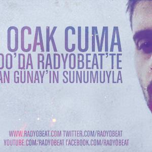 Hasan Günay'ın Sunumuyla ''Ados'' 27 Ocak Cuma Yayın Kaydı (www.radyobeat.com)